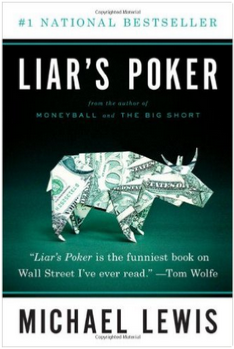 Liar's Poker by Michael Lewis book about Wall Street